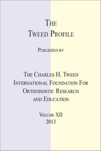 The Tweed Profile, Volume XII, 2013 • OASIS DENTAL LIBRARY